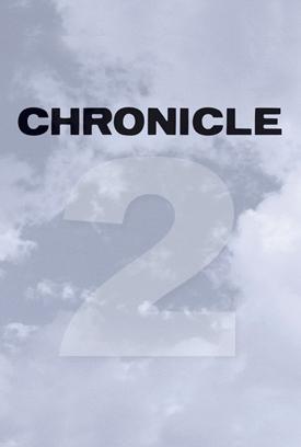 Chronicle 2 movie poster