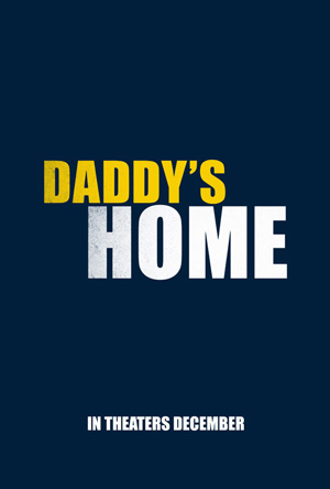 Daddy's Home movie poster