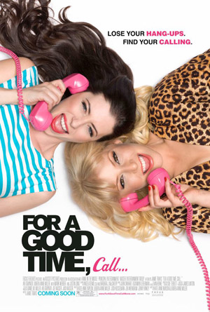 For A Good Time Call movie poster
