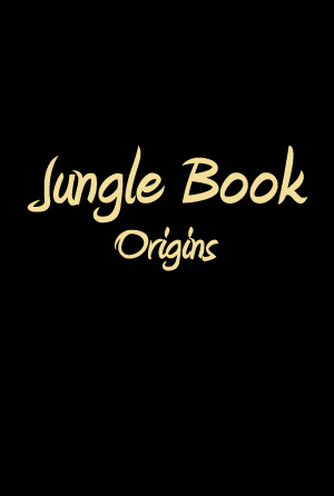 Jungle Book: Origins movie poster
