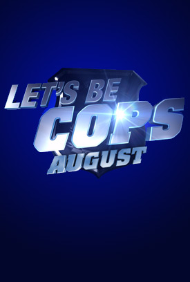 [Image: lets_be_cops_movie_poster_1.jpg]