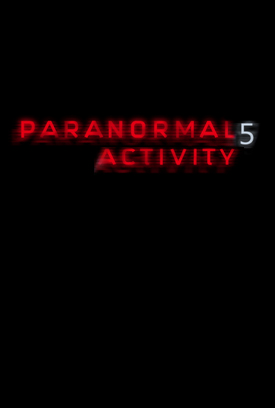 Paranormal Activity 5 movie poster