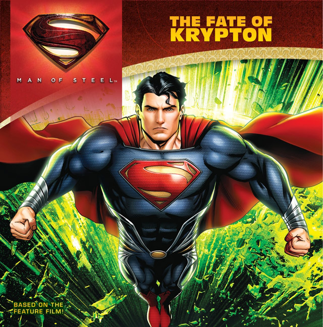Man of Steel The Fate of Krypton
