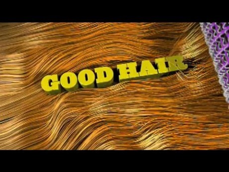 Good Hair – Trailer