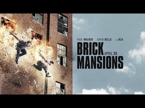 Trailer and Poster for 'Brick Mansions' Starring Paul Walker