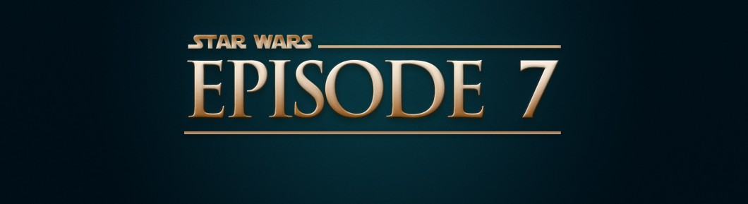 Star Wars: Episode VII banner