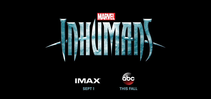 Marvel's Inhumans Plot and Cast Details Released