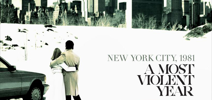 A Most Violent Year New Poster