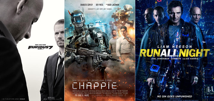 New Posters for Furious 7, Run All Night, Chappie, Poltergeist and More
