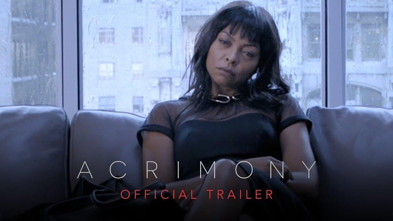 Acrimony Trailer