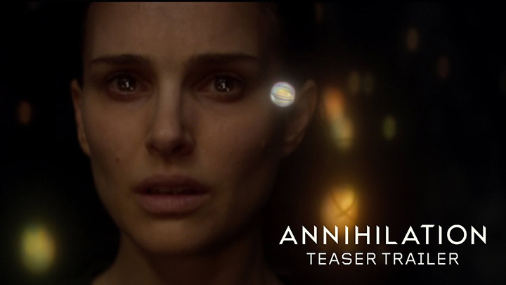 Annihilation Teaser Trailer
