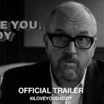 I Love You, Daddy Trailer
