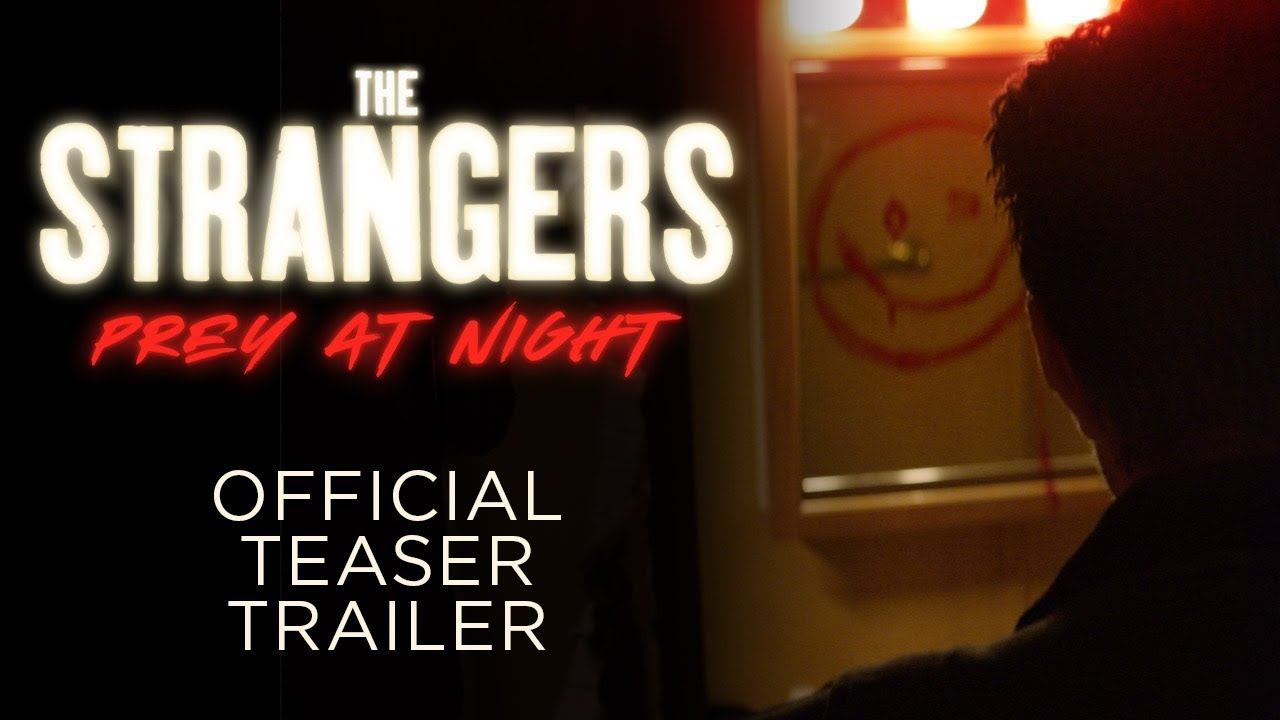 The Strangers 2: Prey at Night – Teaser Trailer