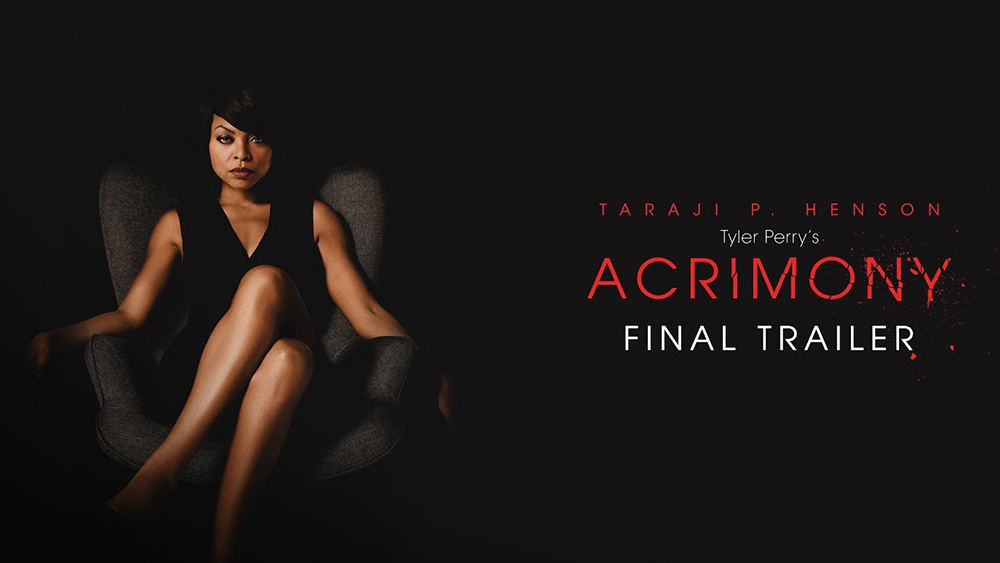 Acrimony Trailer 2: Taraji P. Henson Seeks Answers and Revenge