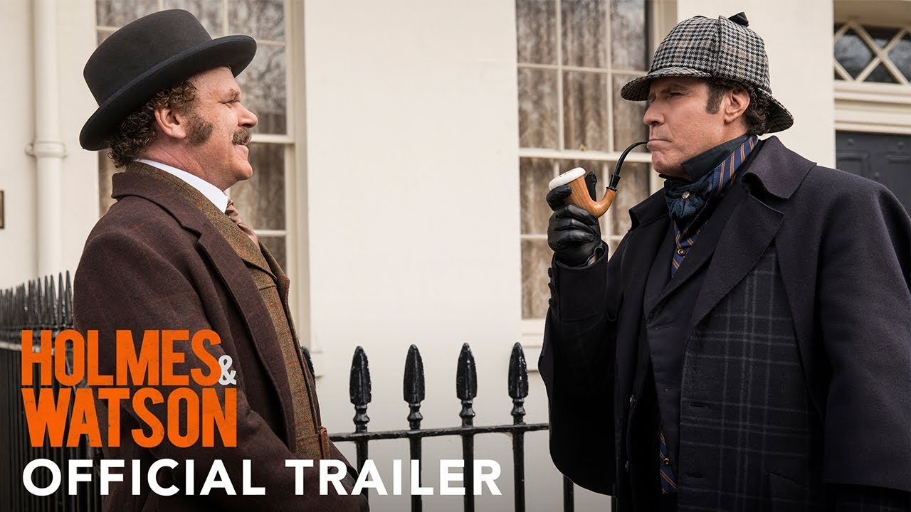 Holmes & Watson Official Trailer