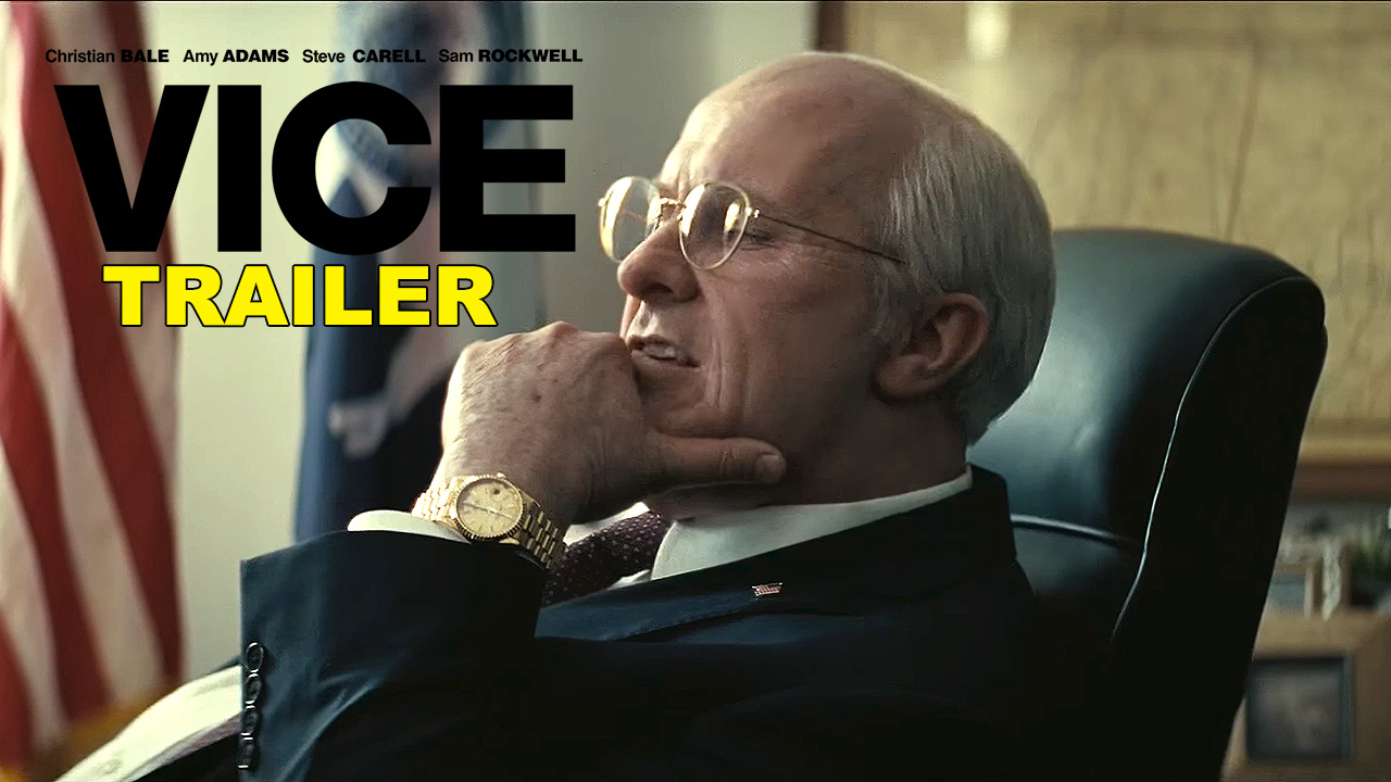 vice movie trailer
