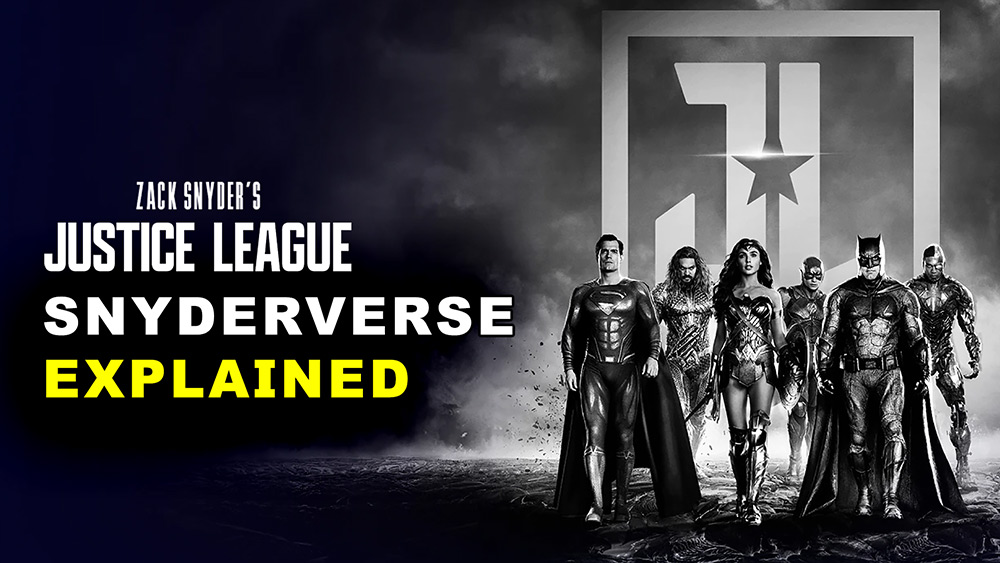 Zack Snyder's Justice League: DC SnyderVerse Explained