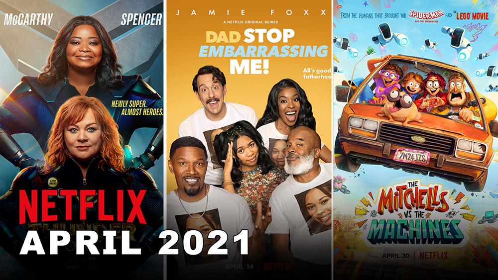 Netflix April 2021 – What's New to Netflix